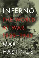 Inferno : the world at war, 1939-1945
