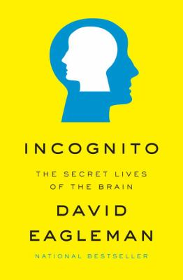 Cover art for Incognito: The Secret Lives of the Brain