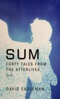 Sum [electronic resource] : forty tales from the afterlives