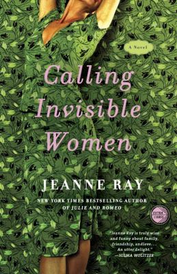 Cover Image for Calling Invisible Women by Jeanne Ray