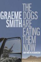 book cover image for The Dogs are Eating Them Now