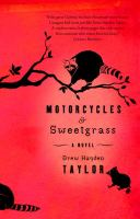 Motorcycles &amp; Sweetgrass