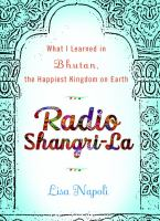 Radio Shangri-La : what I learned in the happiest kingdom on earth