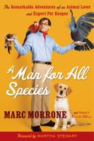 A man for all species : the remarkable adventures of an animal lover and expert pet keeper