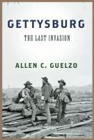 Gettysburg : the last invasion