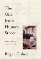 The girl from Human Street : ghosts of memory in a Jewish family
