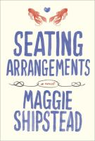 Book cover for seating arrangements by Maggie Shipstead