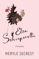 Elsa Schiaparelli : a biography