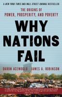 Cover of the book Why nations fail : the origins of power, prosperity and poverty