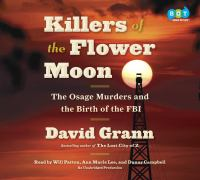 Killers of the Flower Moon: [the Osage Murders and the Birth of the FBI]