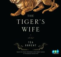 Cover of the book The tiger's wife [a novel]