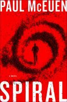 Cover of the book Spiral a novel