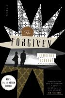 The forgiven [electronic resource] : a novel