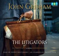 Cover of the book The litigators a novel
