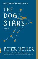 The dog stars : a novel