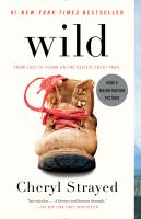 Cover of the book Wild from lost to found on the Pacific Crest Trail
