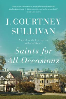 Cover Image for Saints for All Occasions by J. Courtney Sullivan