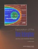 Exploration of the Outer Heliosphere and the Local Interstellar Medium [electronic resource]: A Workshop Report