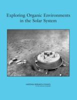 Exploring organic environments in the solar system [electronic resource]