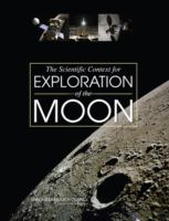 The scientific context for exploration of the Moon [electronic resource]