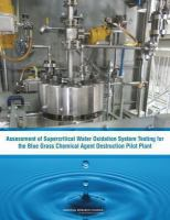 Assessment of supercritical water oxidation system testing for the Blue Grass Chemical Agent Destruction Pilot Plant [electronic resource]