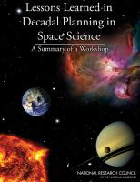 Lessons learned in decadal planning in space science [electronic resource] : summary of a workshop