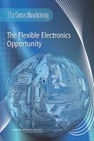 The Flexible Electronics Opportunity in the 21st Century Manufacturing