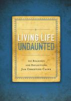 Living life undaunted : 365 readings and reflections from Christine Caine.