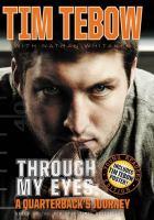 Through my eyes : a quarterback's journey