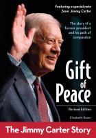 Gift of peace, revised edition the jimmy carter story.