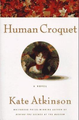 Cover Image for Human Croquet by Kate Atkinson