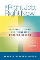 The right job, right now : the complete toolkit for finding your perfect career