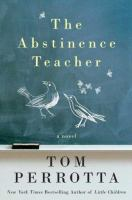 Cover of the book The abstinence teacher