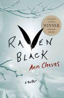 Raven Black: A Thriller