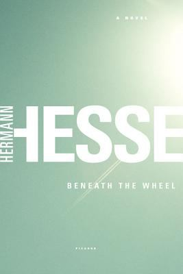 Cover Image for  Beneath the Wheel by Hermann Hesse