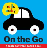On the go : a high contrast board book