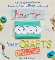 a step-by-step guide to successful sales on Etsy and beyond