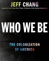 Who we be : the colorization of America