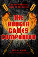 Cover of the book The hunger games companion : the unauthorized guide to the series