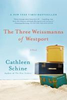 The Three Weissmanns of Westport.