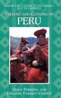 Culture and customs of Peru [electronic resource]