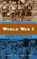 World War I : primary documents on events from 1914 to 1919