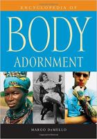 Encyclopedia of body adornment [electronic resource]