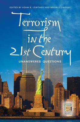 Book cover for Terrorism's unanswered questions [electronic resource] / edited by Adam B. Lowther and Beverly Lindsay