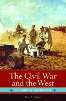 The Civil War and the West : the frontier transformed cover image