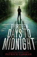 Cover of the book Thirteen days to midnight