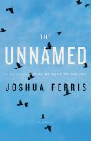 Cover of the book The unnamed : a novel