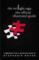 Cover of the book The twilight saga : the official illustrated guide