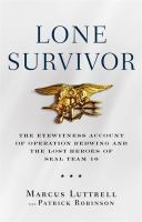 Lone Survivor, by Marcus Luttrell (book)