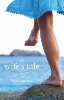Cover of the book The wife's tale : a novel